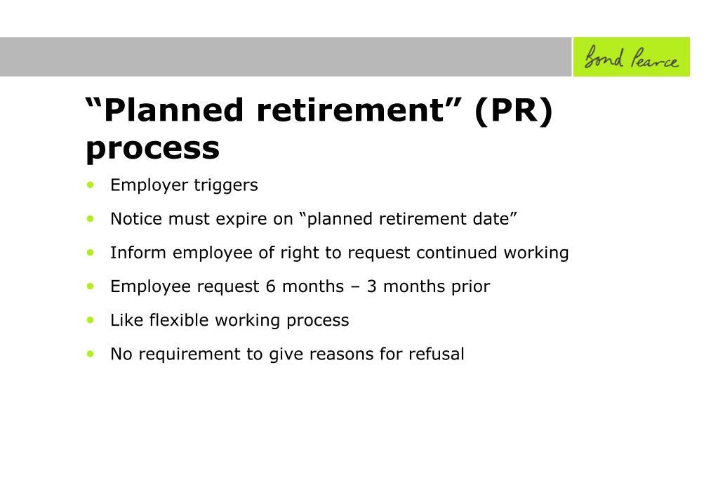 """Planned retirement"" (PR) process"
