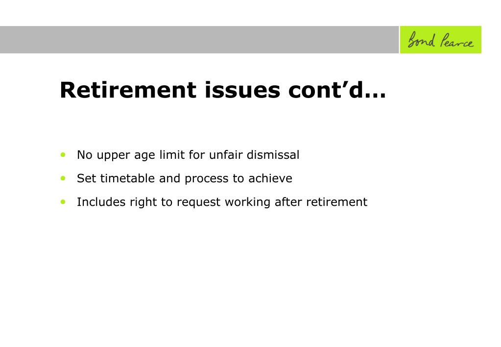 Retirement issues cont'd…