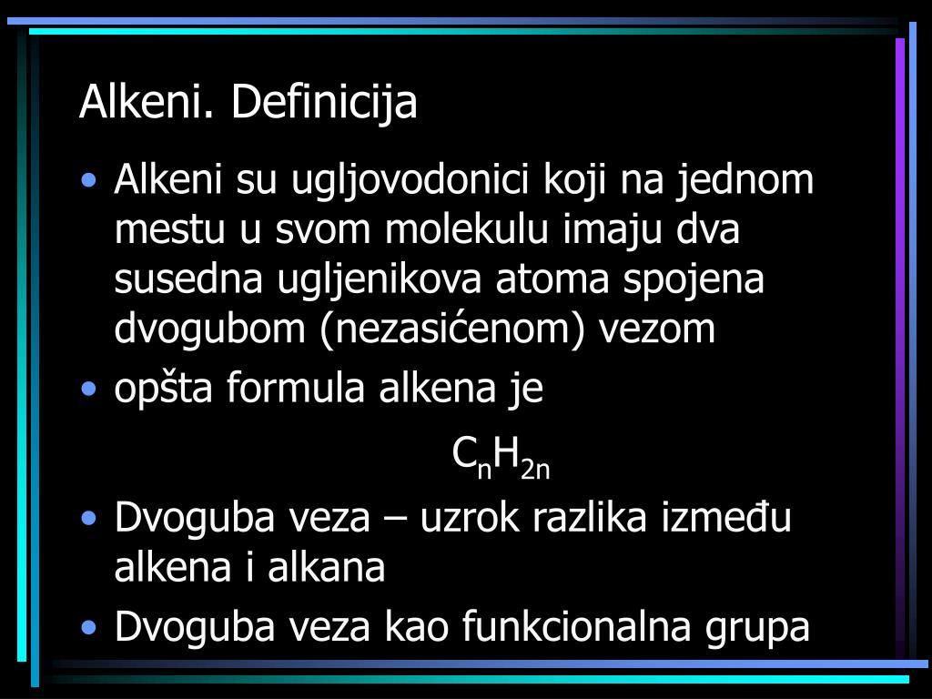 Alkeni. Definicija