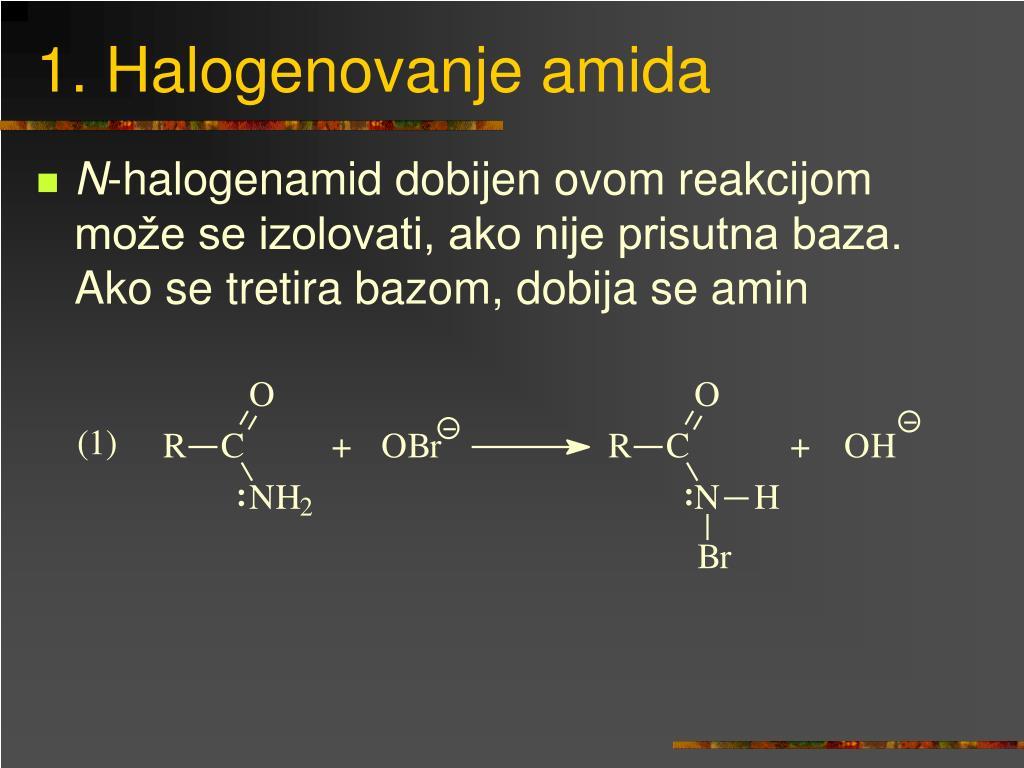 1. Halogenovanje amida