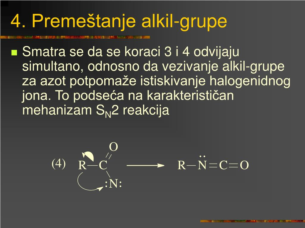 4. Premeštanje alkil-grupe
