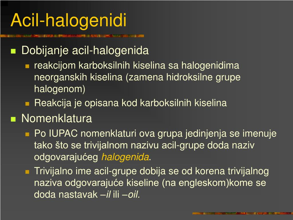 Acil-halogenidi