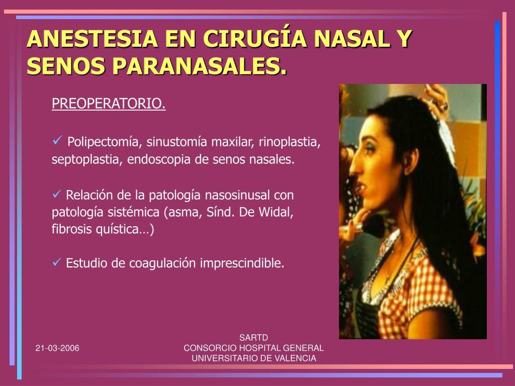 ANESTESIA EN CIRUGÍA NASAL Y SENOS PARANASALES.