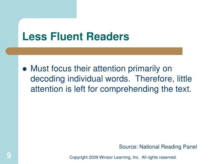 Less Fluent Readers