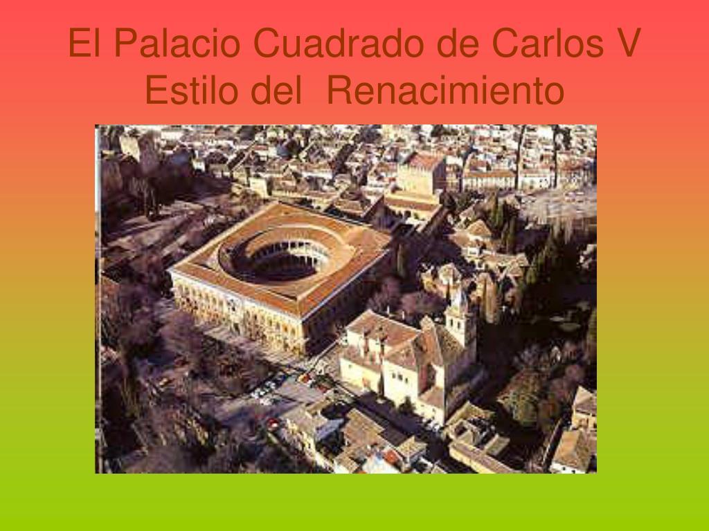 El Palacio Cuadrado de Carlos V