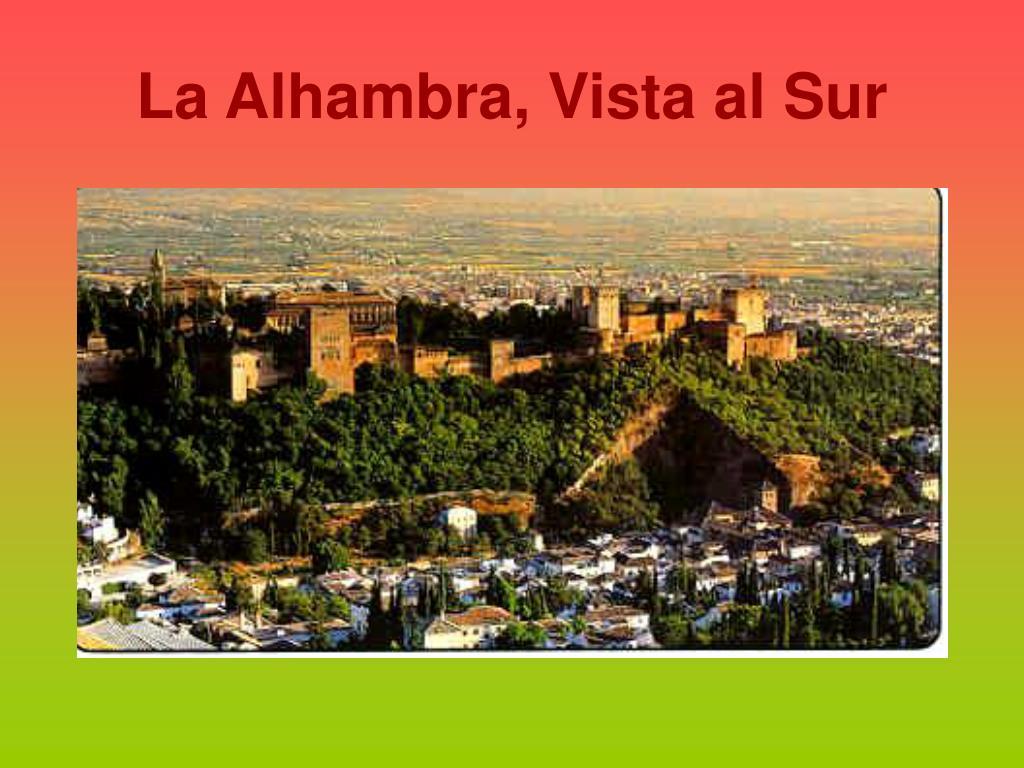 La Alhambra, Vista al Sur