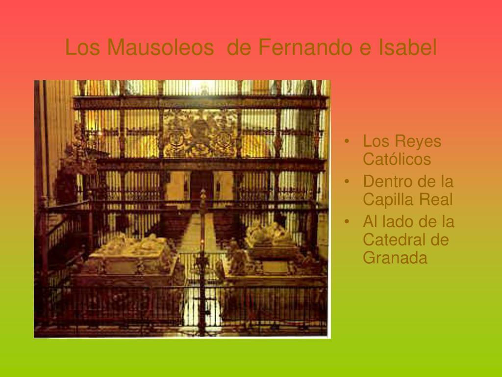 Los Mausoleos  de Fernando e Isabel