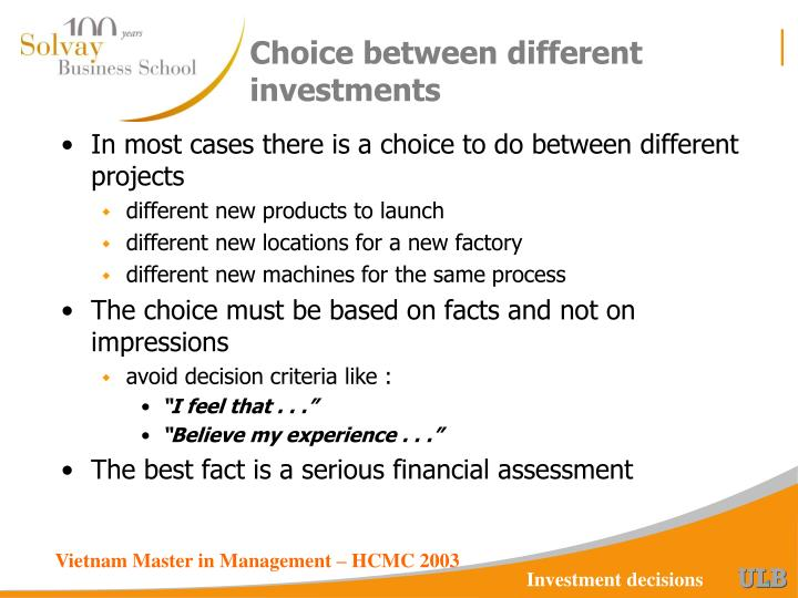 Choice between different investments