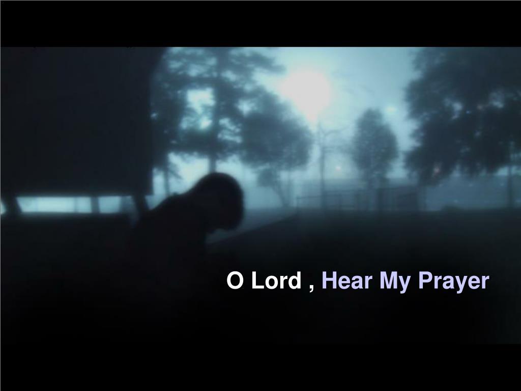 O Lord ,
