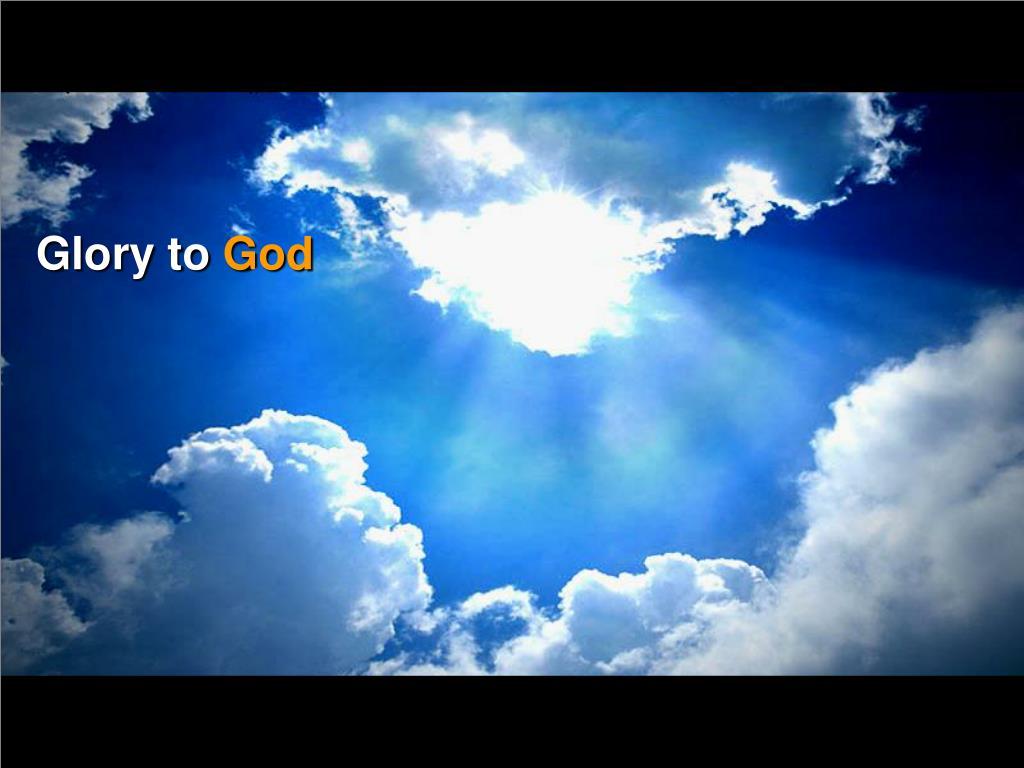 Glory to