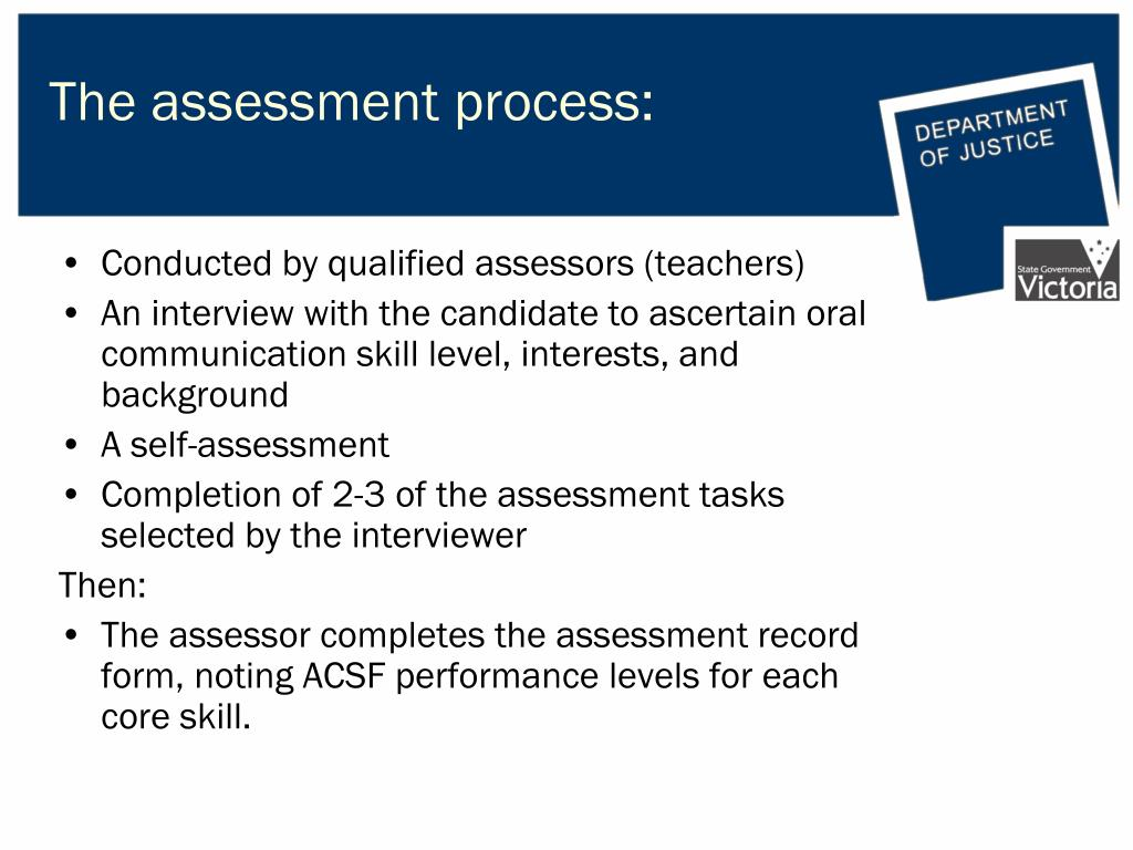 The assessment process:
