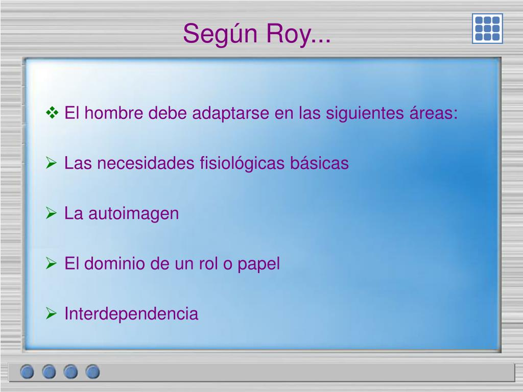 Según Roy...