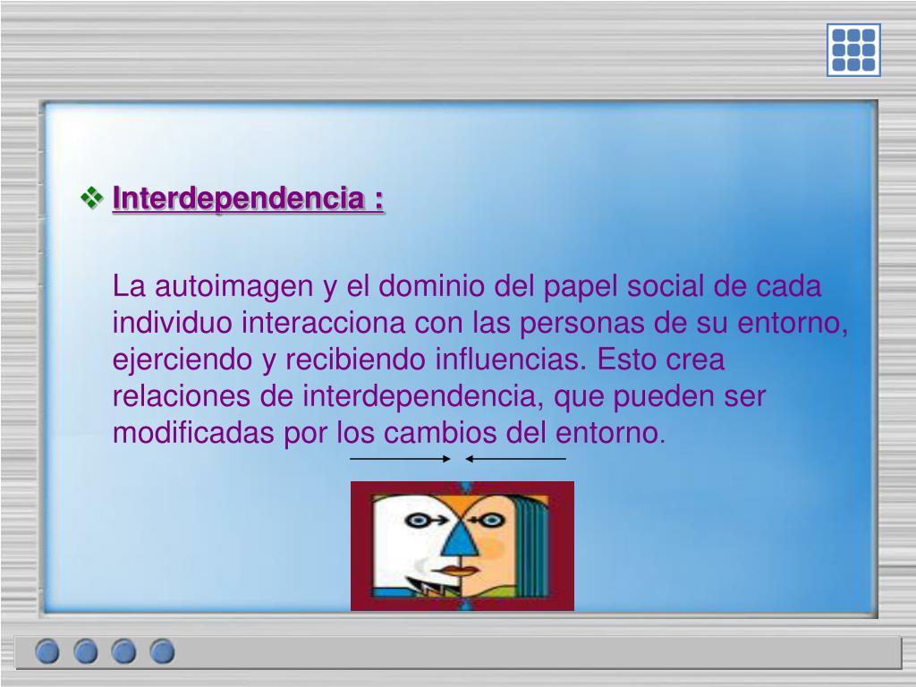 Interdependencia :