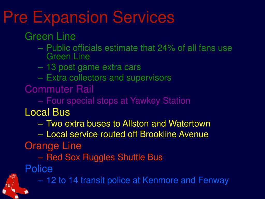 Pre Expansion Services