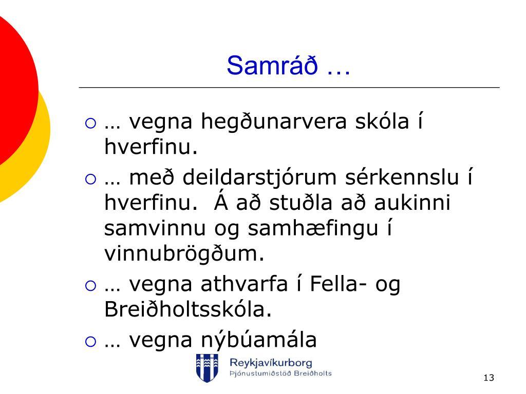 Samráð …