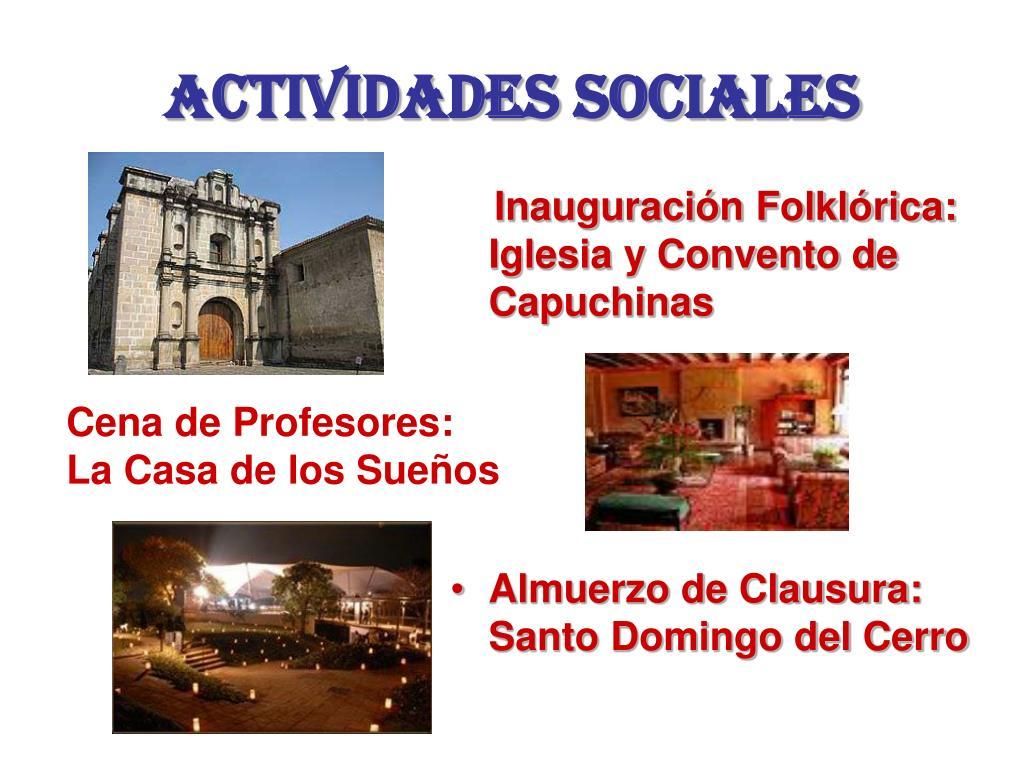 Inauguración Folklórica: Iglesia y Convento de Capuchinas