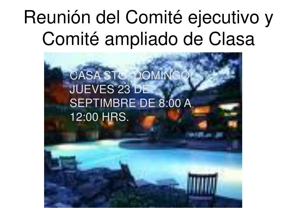 Reunión del Comité ejecutivo y Comité ampliado de Clasa