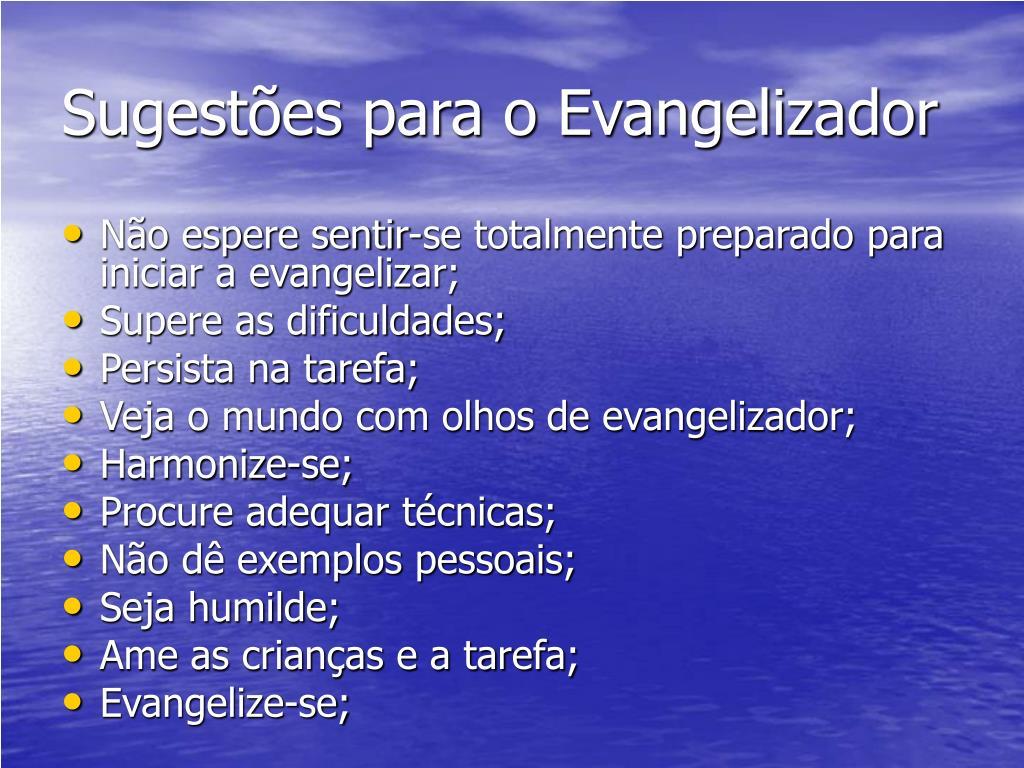 Sugestões para o Evangelizador