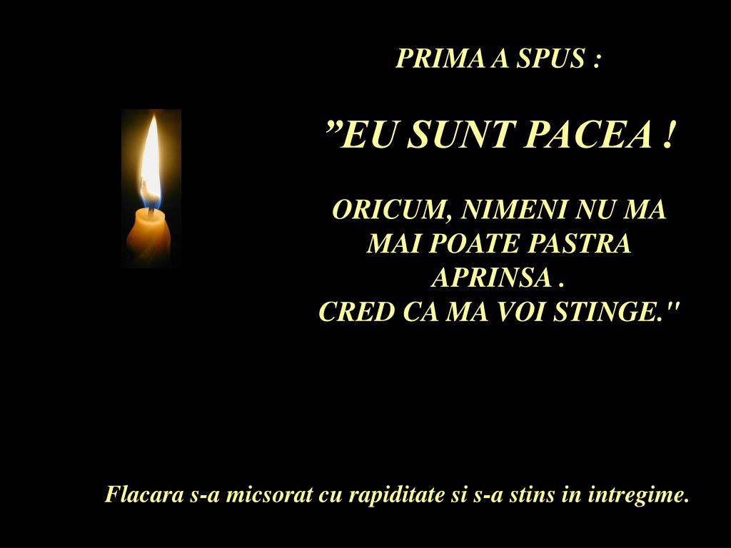 PRIMA A SPUS :