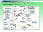 new transmission projects converging at boardman planned operation 2010 2015