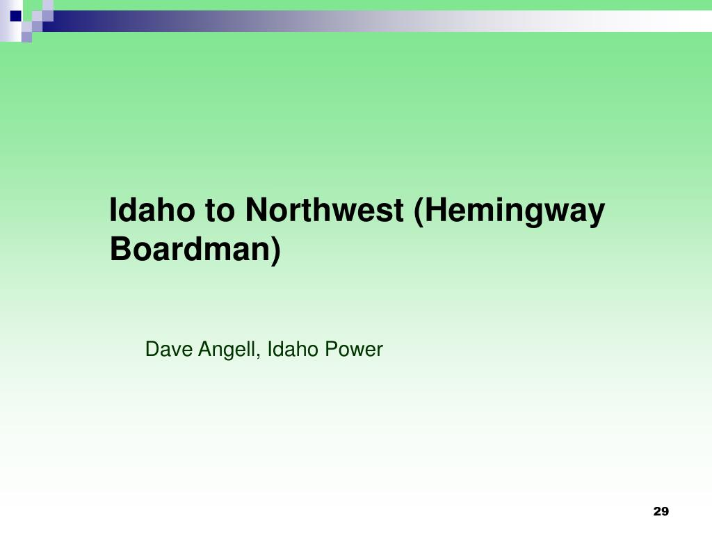 Idaho to Northwest (Hemingway Boardman)