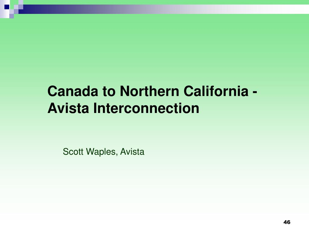Canada to Northern California -Avista Interconnection