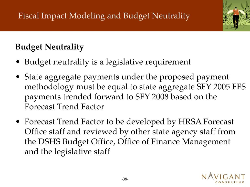 Fiscal Impact Modeling and Budget Neutrality