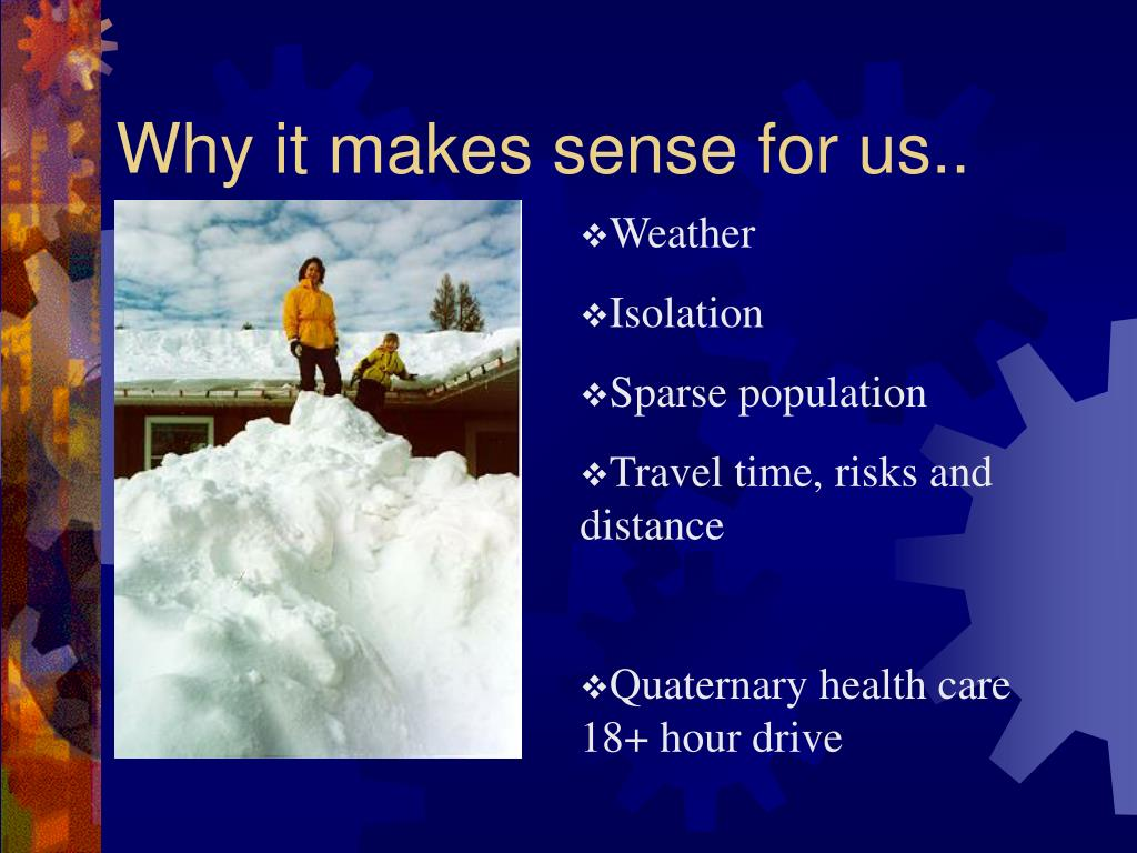 Why it makes sense for us..