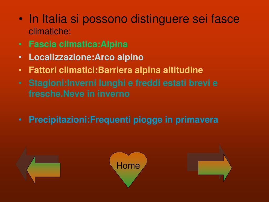 In Italia si possono distinguere sei fasce