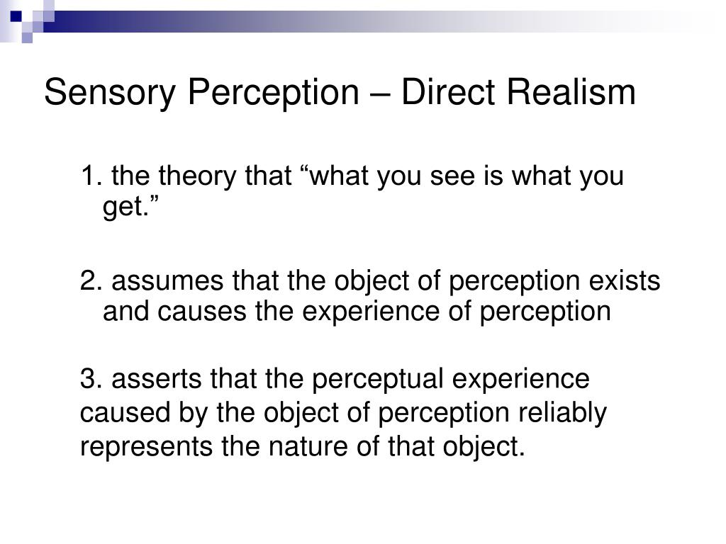 Sensory Perception – Direct Realism