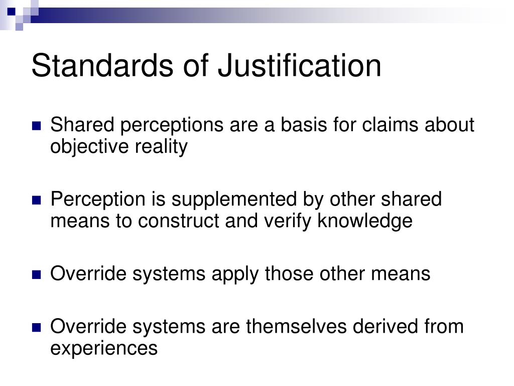 Standards of Justification