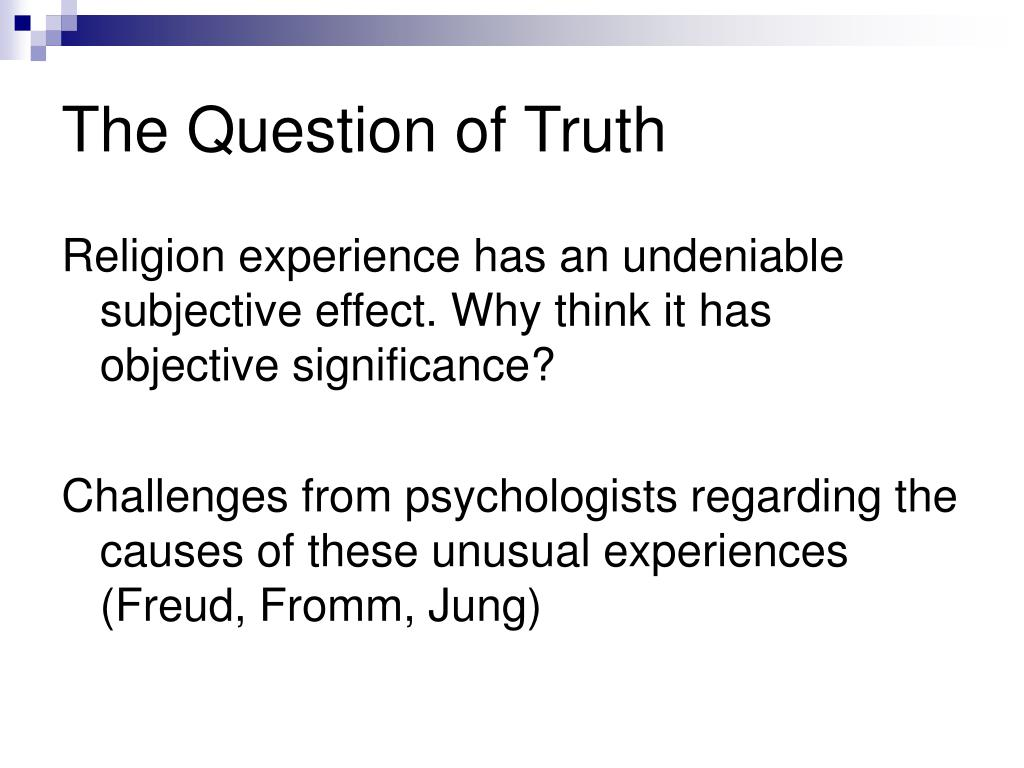 The Question of Truth