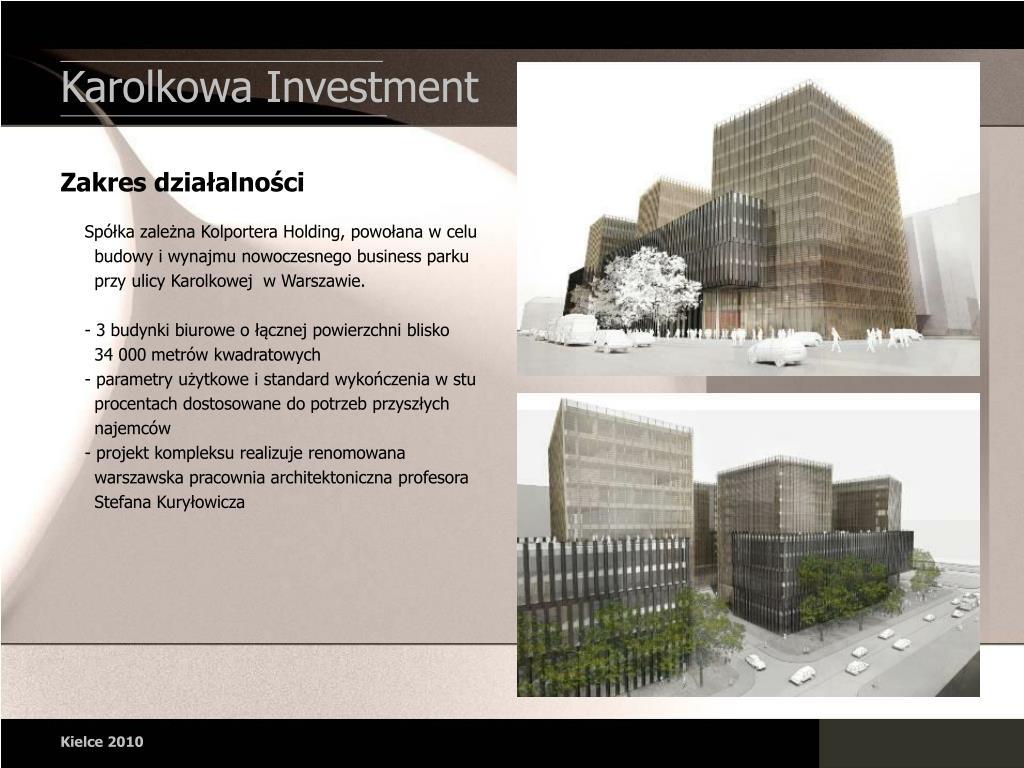 Karolkowa Investment