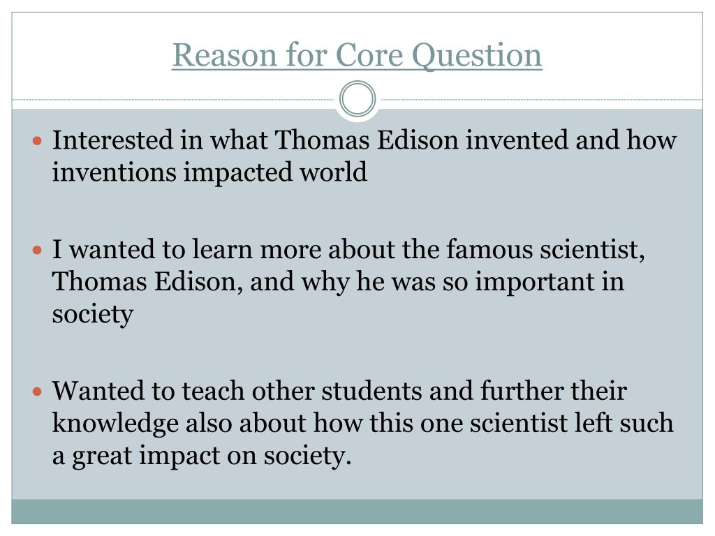 Reason for Core Question