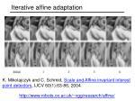 iterative affine adaptation