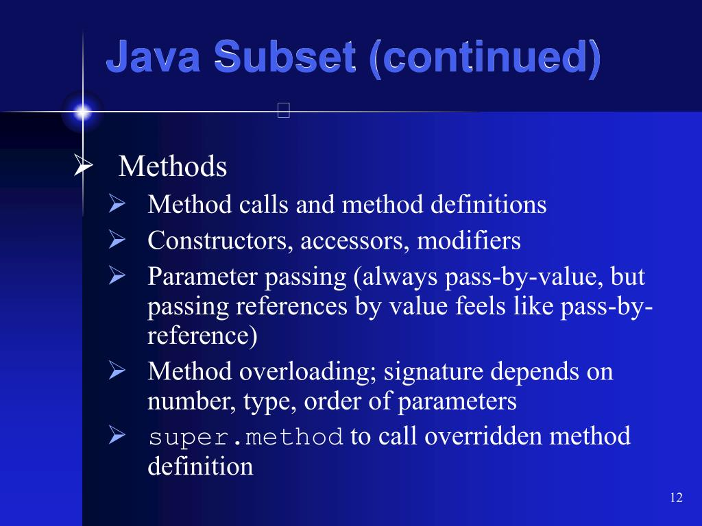 Java Subset (continued)