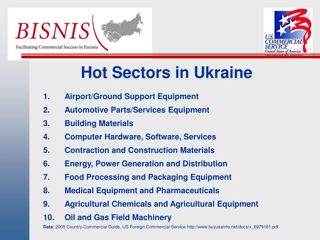 Hot Sectors in Ukraine