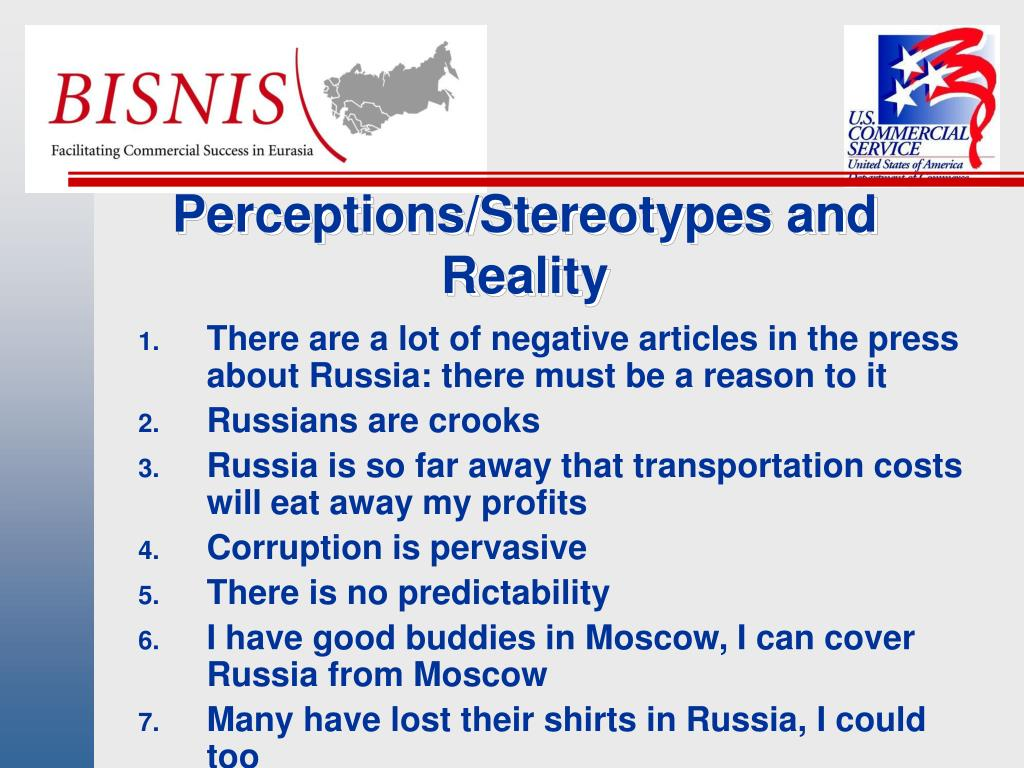 Perceptions/Stereotypes and Reality