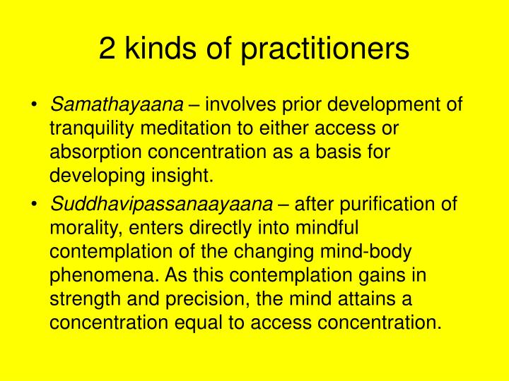 2 kinds of practitioners