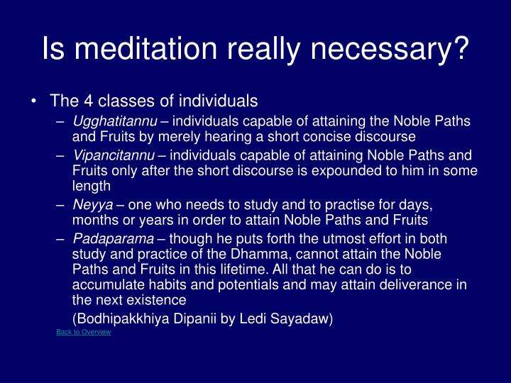 Is meditation really necessary?