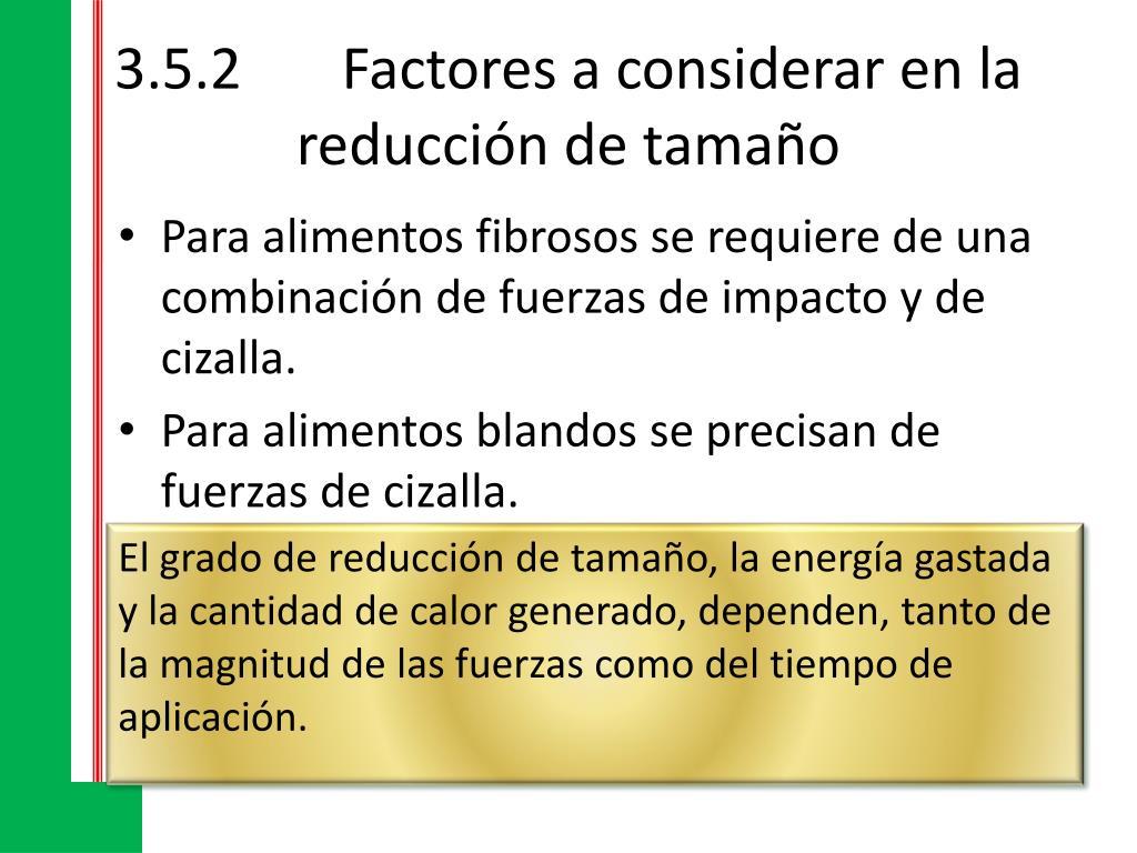 3.5.2Factores a considerar en la reducción de tamaño