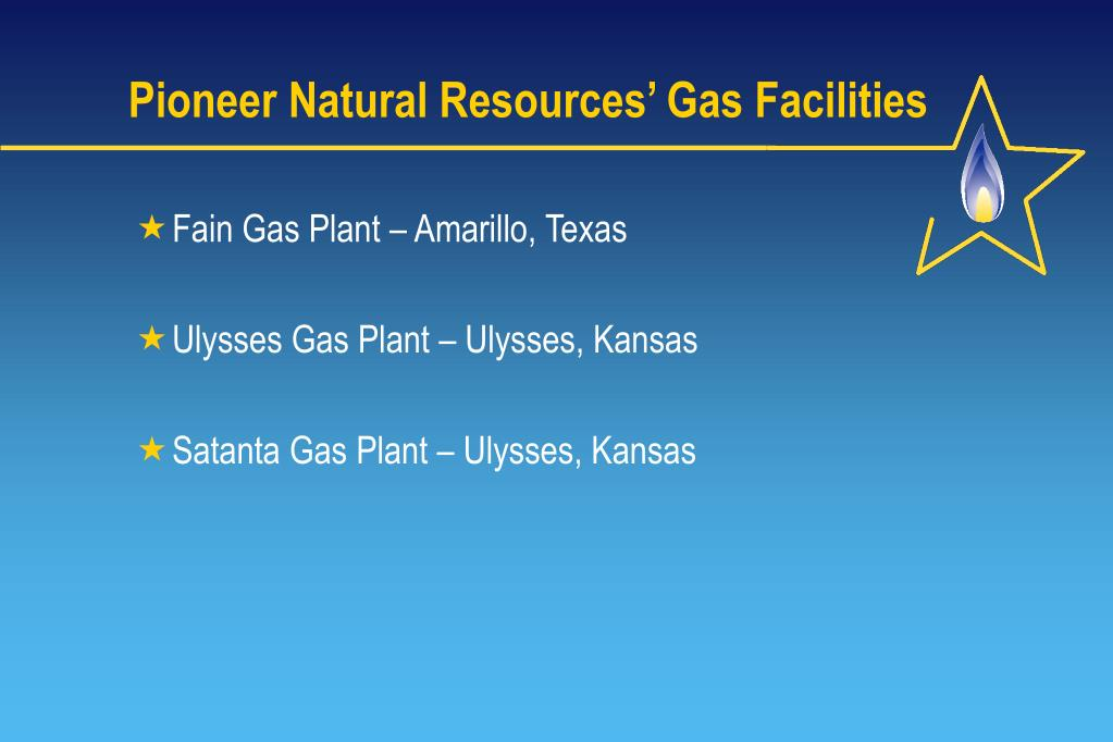 Pioneer Natural Resources' Gas Facilities