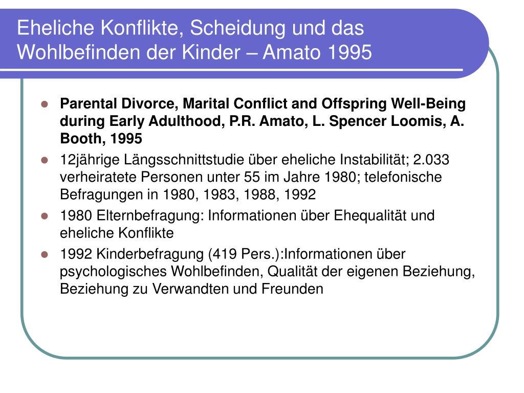 Eheliche Konflikte, Scheidung und das Wohlbefinden der Kinder – Amato 1995