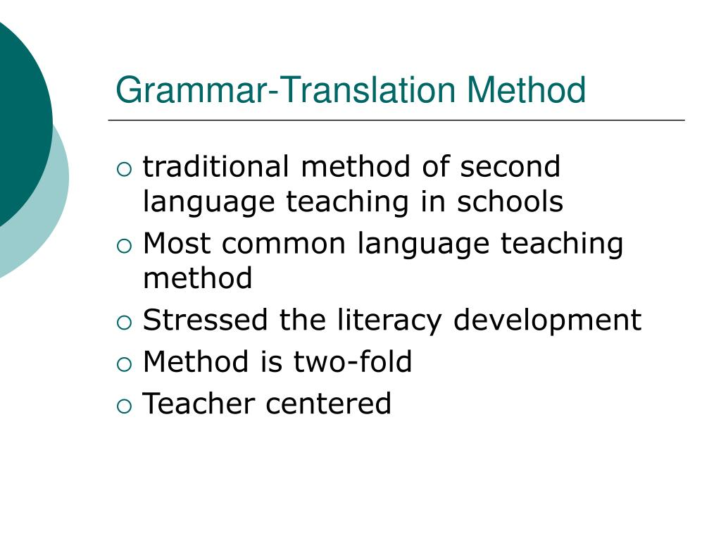 grammar translation method essay Teaching speaking by focusing on grammar translation method is out in esl and the principles of communicative language teaching essays essay about theory.