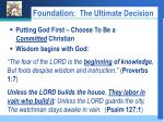 foundation the ultimate decision