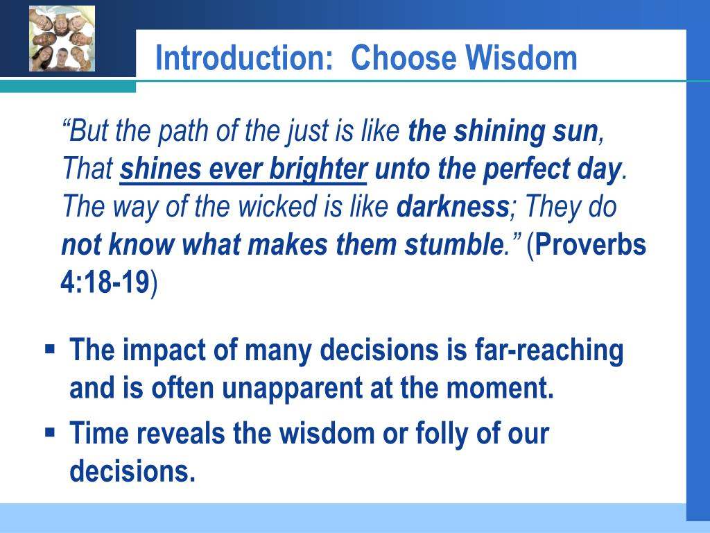 Introduction:  Choose Wisdom