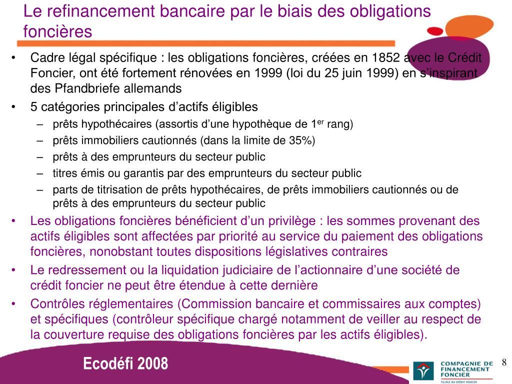 Le refinancement bancaire par le biais des obligations foncières