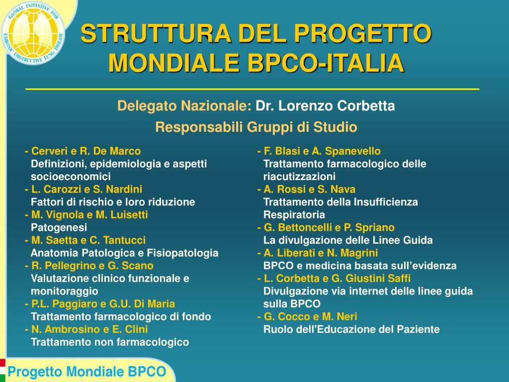 STRUTTURA DEL PROGETTO MONDIALE BPCO-ITALIA