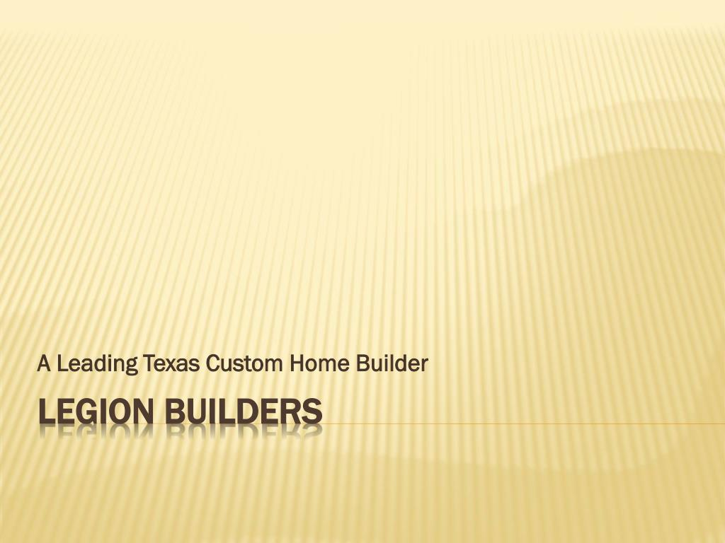 A Leading Texas Custom Home Builder