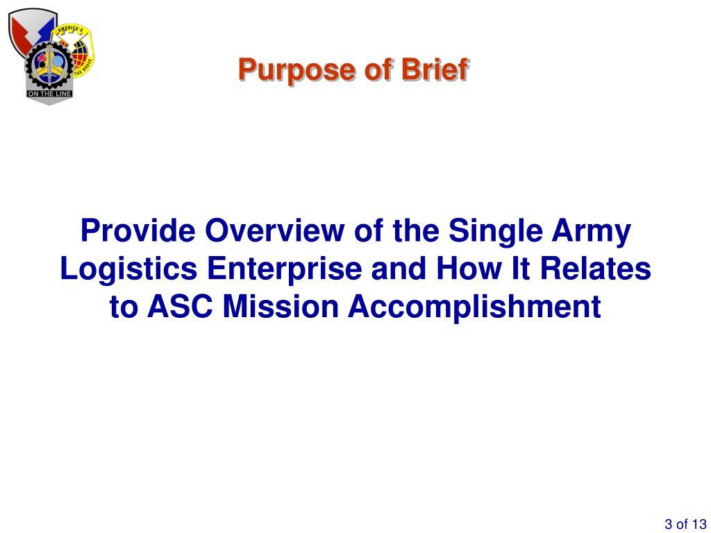 Purpose of Brief